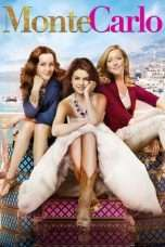 Nonton Streaming Download Drama Monte Carlo (2011) Subtitle Indonesia