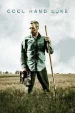 Nonton Streaming Download Drama Cool Hand Luke (1967) Subtitle Indonesia