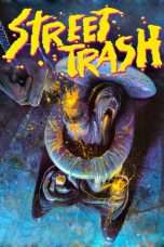 Nonton Streaming Download Drama Street Trash (1987) Subtitle Indonesia