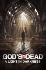 Nonton Streaming Download Drama God's Not Dead: A Light in Darkness (2018) Subtitle Indonesia