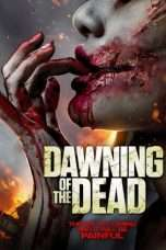 Nonton Streaming Download Drama Dawning of the Dead (2017) Subtitle Indonesia