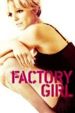 Nonton Streaming Download Drama Factory Girl (2006) Subtitle Indonesia
