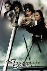 Nonton Streaming Download Drama Shadowless Sword (2005) Subtitle Indonesia