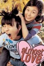 Nonton Streaming Download Drama Almost Love (2006) Subtitle Indonesia