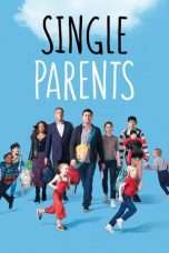 Nonton Streaming Download Drama Single Parents Season 01 (2018) Subtitle Indonesia
