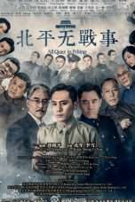 Nonton Streaming Download Drama Nonton All Quiet in Peking (2014) Sub Indo Subtitle Indonesia