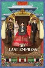 Nonton Streaming Download Drama The Last Empress (2018) Subtitle Indonesia
