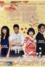 Nonton Streaming Download Drama Que Sera, Sera (2007) Subtitle Indonesia