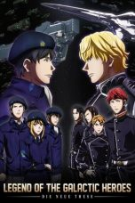 Nonton Streaming Download Drama The Legend of the Galactic Heroes: Die Neue These (2018) Subtitle Indonesia