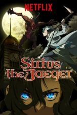 Nonton Streaming Download Drama Tenrou Sirius the Jaeger (2018) Subtitle Indonesia