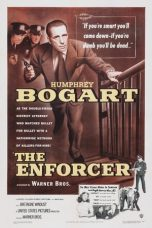Nonton Streaming Download Drama The Enforcer (1951) jf Subtitle Indonesia
