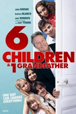 Nonton Streaming Download Drama 6 Children & 1 Grandfather (2018) Subtitle Indonesia