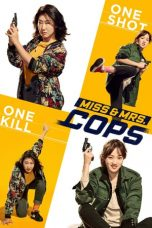 Nonton Streaming Download Drama Nonton Miss & Mrs. Cops (2019) Sub Indo jf Subtitle Indonesia