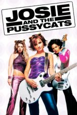 Nonton Streaming Download Drama Josie and the Pussycats (2001) jf Subtitle Indonesia