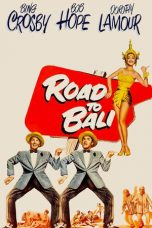 Nonton Streaming Download Drama Road to Bali (1952) Subtitle Indonesia