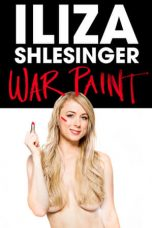 Nonton Streaming Download Drama Iliza Shlesinger: War Paint (2013) gt Subtitle Indonesia