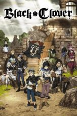 Nonton Streaming Download Drama Black Clover (2017) Subtitle Indonesia