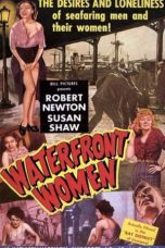 Nonton Streaming Download Drama Waterfront Women (1950) Subtitle Indonesia