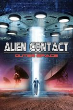 Nonton Streaming Download Drama Alien Contact: Outer Space (2017) gt Subtitle Indonesia
