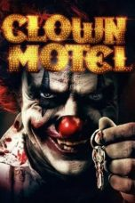 Nonton Streaming Download Drama Clown Motel: Spirits Arise (2019) Subtitle Indonesia