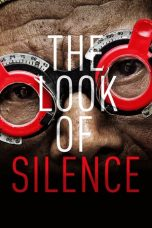 Nonton Streaming Download Drama The Look of Silence (2014) gt Subtitle Indonesia