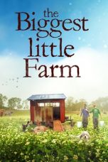 Nonton Streaming Download Drama The Biggest Little Farm (2019) jf Subtitle Indonesia