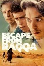 Nonton Streaming Download Drama Escape From Raqqa (2019) Subtitle Indonesia