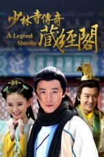 Nonton Streaming Download Drama A Legend of Shaolin (2014) Subtitle Indonesia