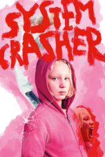 Nonton Streaming Download Drama System Crasher (2019) jf Subtitle Indonesia