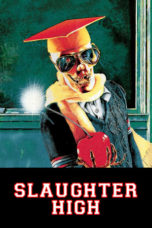 Nonton Streaming Download Drama Slaughter High (1986) jf Subtitle Indonesia
