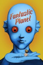 Nonton Streaming Download Drama Fantastic Planet (1973) jf Subtitle Indonesia