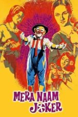 Nonton Streaming Download Drama Mera Naam Joker (1970) Subtitle Indonesia