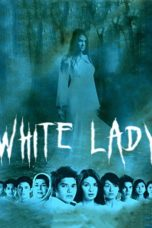 Nonton Streaming Download Drama White Lady (2006) gt Subtitle Indonesia