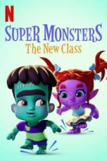 Nonton Streaming Download Drama Nonton Super Monsters: The New Class (2020) Sub Indo jf Subtitle Indonesia