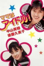 Nonton Streaming Download Drama Nonton Mama is an Idol (1987) Sub Indo Subtitle Indonesia