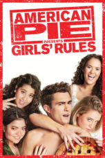Nonton Streaming Download Drama Nonton American Pie Presents: Girls Rules (2020) Sub Indo jf Subtitle Indonesia