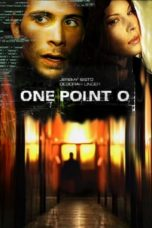 Nonton Streaming Download Drama Nonton One Point O (2004) Sub Indo jf Subtitle Indonesia