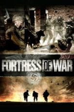 Nonton Streaming Download Drama Nonton Fortress of War (2010) Sub Indo jf Subtitle Indonesia