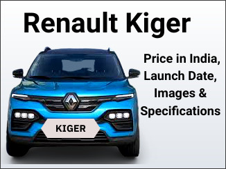 Renault Kiger Price in India, Launch Date, Images & Specifications