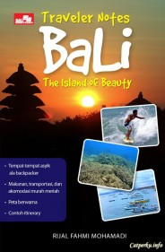 The Traveler Notes: BALI, THE ISLAND OF BEAUTY