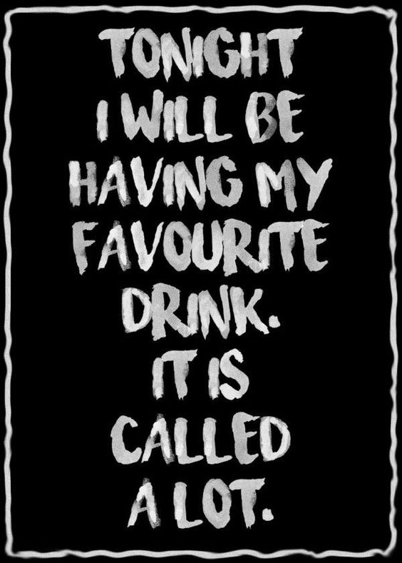 150 Best Funny Alcohol Quotes Memes Drinking Quotes