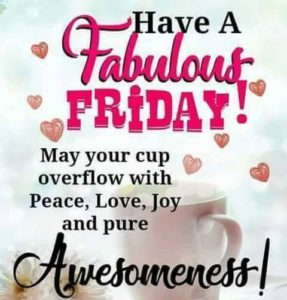 70 Most Popular Happy Friday Quotes