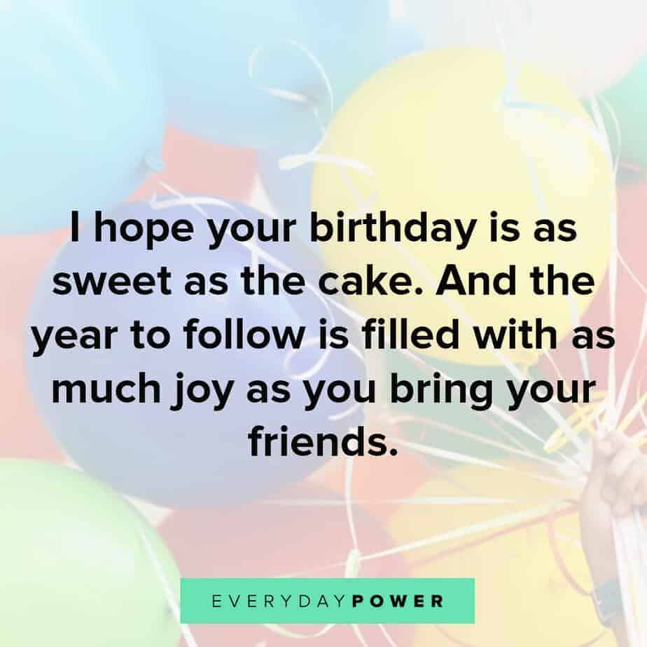 Happy Birthday Quotes For A Friend 5