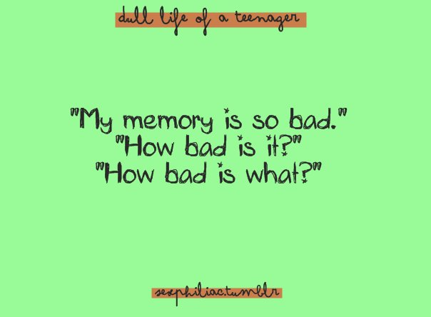 Funny Quotes About Memory Quotesgram