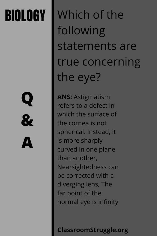 Which of the following statements are true concerning the eye?
