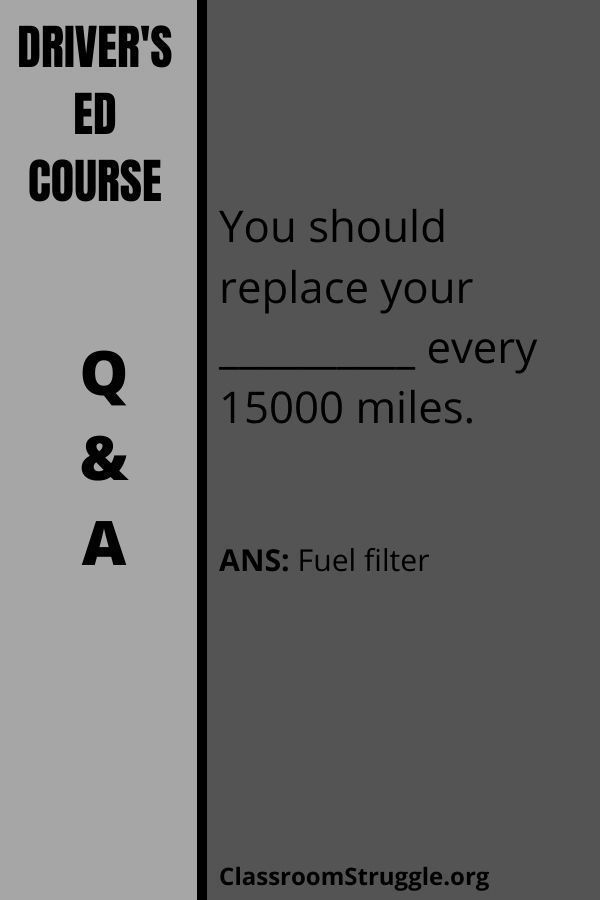 You should replace your __________ every 15000 miles.