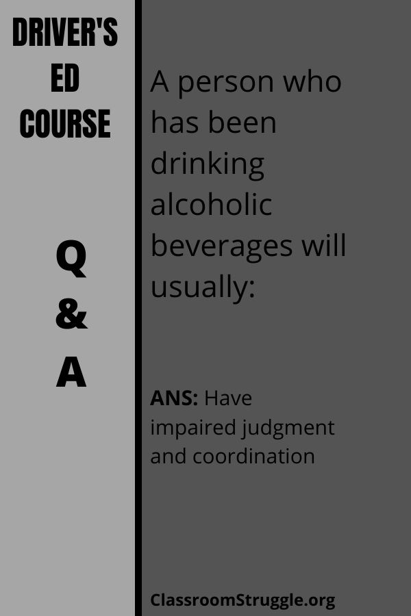 A person who has been drinking alcoholic beverages will usually