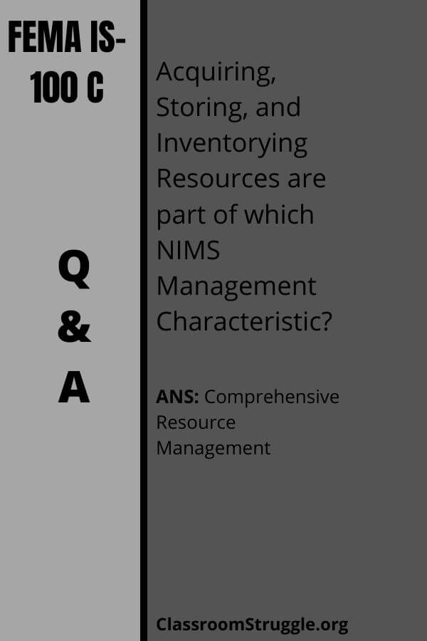 Acquiring, Storing, and Inventorying Resources are part of which NIMS Management Characteristic