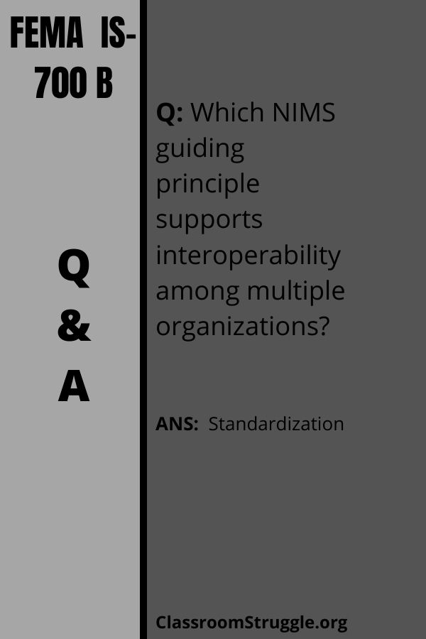 Which NIMS guiding principle supports interoperability among multiple organizations?