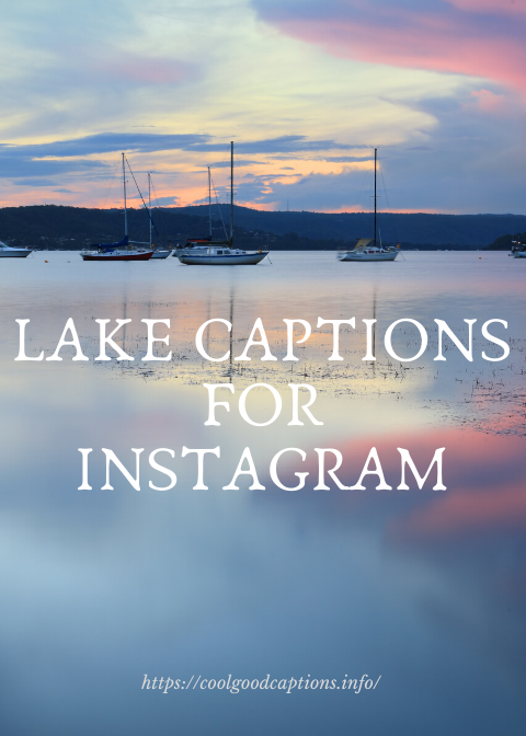 Incredible 119 Lake Captions For Instagram Added Lake Scenery Quotes